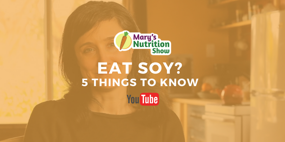 SHOULD YOU EAT SOY? – 5 THINGS TO KNOW